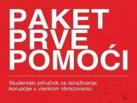 """Paket prve pomoći: Studentski priručnik za istraživanje korupcije u visokom obrazovanju"""""""